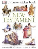 New Testament : DK Ultimate Sticker Book - More Than 60 Reusable Full-Color Stickers - DK Publishing