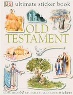 Old Testament : DK Ultimate Sticker Book - More Than 60 Reusable Full-Color Stickers