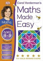 Maths Made Easy Ages 8-9 Key Stage 2 Advanced : Key Stage 2, Advanced - Carol Vorderman