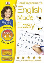 English Made Easy Early Writing Preschool Ages 3-5 - Carol Vorderman