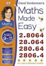 Maths Made Easy Decimals Ages 9-11 Key Stage 2 : Key Stage 2, Beginner - Carol Vorderman