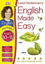 English Made Easy Ages 10-11 Key Stage 2 - Carol Vorderman