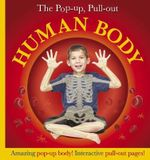 Pop-Up, Pull-Out Human Body - Dorling Kindersley