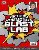 Richard Hammond's Blast Lab - Richard Hammond