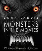 Monsters in the Movies - John Landis