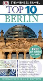 DK Eyewitness Top 10 Travel Guide : Berlin - DK Publishing