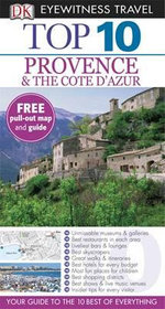 DK Eyewitness Top 10  Travel Guide : Provence and the Cote d'Azur :   - DK Publishing