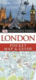 DK Eyewitness Travel Pocket Map and Guide : London - DK Publishing