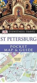 DK Eyewitness Pocket Map and Guide : St. Petersburg - DK Publishing