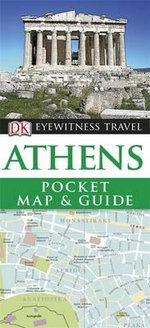 DK Eyewitness Pocket Map and Guide : Athens - DK Publishing