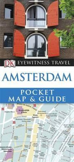 DK Eyewitness Pocket Map and Guide : Amsterdam - Dorling Kindersley