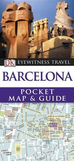 DK Eyewitness Pocket Map and Guide : Barcelona - Dorling Kindersley