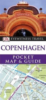 DK Eyewitness Pocket Map and Guide : Copenhagen - Dorling Kindersley