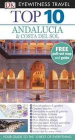 DK Eyewitness Top 10 Travel Guide : Andalucia & Costa Del Sol - DK Publishing