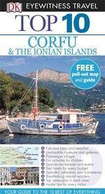 DK Eyewitness Top 10 Travel Guide : Corfu and the Ionian Islands - DK Publishing