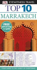 DK Eyewitness Travel Guide : Top 10 Marrakech - DK Publishing