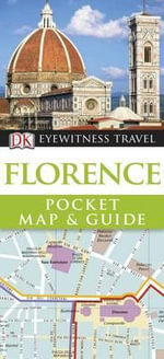 DK Eyewitness Pocket Map and Guide : Florence - Dorling Kindersley