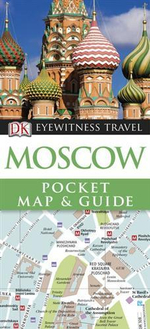 DK Eyewitness Pocket Map and Guide : Moscow - Dorling Kindersley