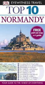 DK Eyewitness Top 10 Travel Guide : Normandy - Fiona Duncan