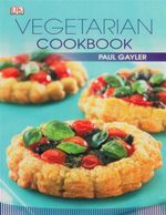 Vegetarian Cookbook - Paul Gayler