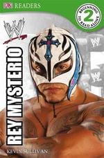 DK Readers : WWE Rey Mysterio : DK Reader Level 2 - BradyGames