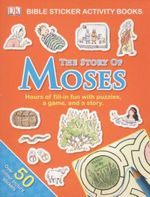 The Story of Moses : Bible Sticker Activity Book