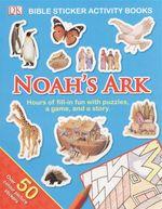 Noah's Ark : Bible Sticker Activity Book