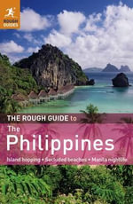 The Rough Guide to the Philippines : Rough Guide to... - David Dalton