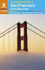 The Rough Guide to San Francisco and the Bay Area - Nick Edwards