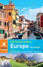 The Rough Guide to Europe on a Budget - Rough Guides
