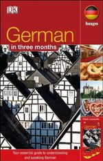 German In 3 Months : German In 3 Months Book & CD - DK