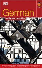 German in 3 Months : Hugo in 3 Months - Dorling Kindersley