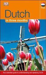 Dutch in 3 Months : Hugo in 3 Months - Dorling Kindersley