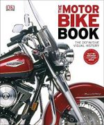 The Motorbike Book - Dorling Kindersley