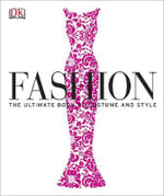 Fashion : The Ultimate Book on Costume and Style - Dorling Kindersley