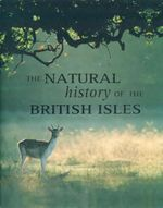 The Natural History of the British Isles - Mike Briggs