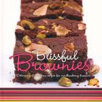 Blissful Brownies : Delicious and luxurious recipes for mouthwatering brownies