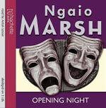 Opening Night - Ngaio Marsh