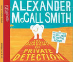 The Limpopo Academy of Private Detection : No. 1 Ladies' Detective - Alexander McCall Smith