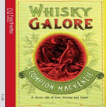 Whisky Galore - Sir Compton Mackenzie