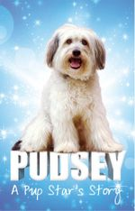 Pudsey : A Pup Star's Story - Pudsey