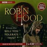Robin Hood, Will You Tolerate This? : Episode 1 - Kirsty Neale