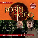 Robin Hood, Sheriff Got Your Tongue? - Kay Barnham