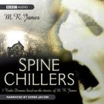 Spine Chillers - M. R. James