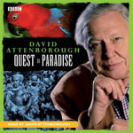 David Attenborough - The Early Years : Quest in Paradise - Sir David Attenborough
