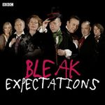 Bleak Expectations : Complete Series One - Mark Evans