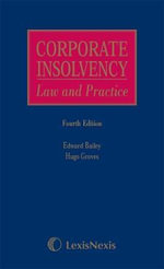 Corporate Insolvency : Law and Practice - Edward Bailey