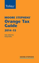 Moore Stephens Orange Tax Guide 2014-15 - David Williams