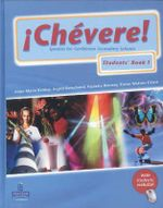 Chevere! : Students' Book Bk. 1 - Ingrid Kemchand