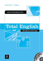 Total English Pre-intermediate Workbook with Key and CD-Rom Pack - J. J. Wilson